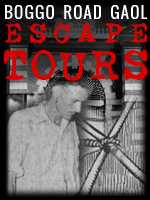 Boggo Road Gaol Escapes Tour