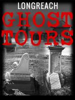 Longnreach Ghost Tour