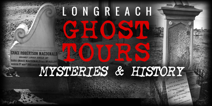 Longreach Ghost Tour